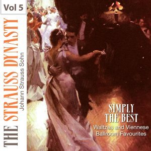 Simply the Best Waltzes and Viennese Ballroom Favourites, Vol. 5