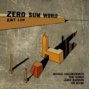 Zero Sum World (feat. Ivo Neame, James Maddren, Tom Farmer & Michael Chillingworth)