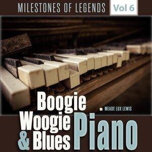 Milestones of Legends - Boogie Woogie & Blues Piano, Vol. 6