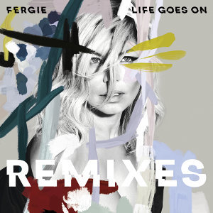 Life Goes On - Remixes