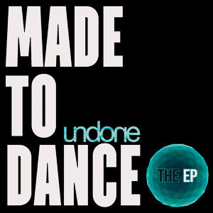 Made to Dance - EP