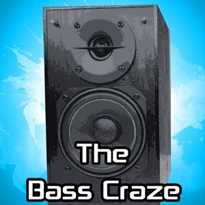 The Bass Craze