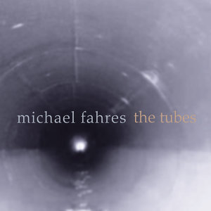 Fahres: The Tubes