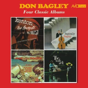 Four Classic Albums (Stan Kenton New Concepts of Artistry in Rhythm / Basically Bagley / Jazz on the Rocks / The Soft Sell) [Remastered]