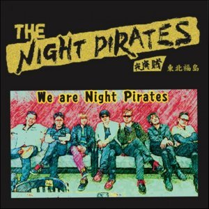 We are Night Pirates (We are Night Pirates)