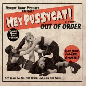 Hey Pussycat!
