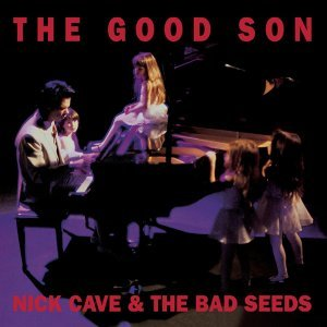 The Good Son - 2010 Remastered Version