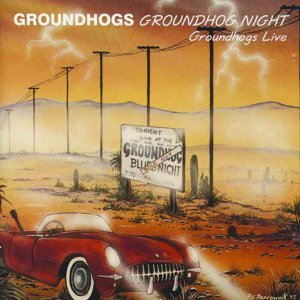 Groundhogs Night Live
