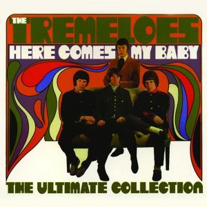 Here Comes My Baby : The Ultimate Collection