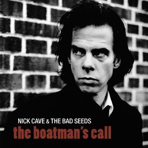 The Boatman's Call - 2011 Remastered Version