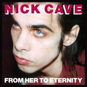From Her To Eternity - 2009 Remastered Version