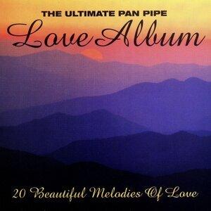 The Ultimate Pan Pipe Love Album