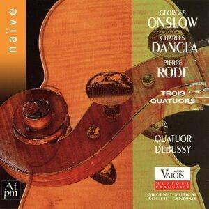 Onslow, Dancla, Rode: Trois quatuors