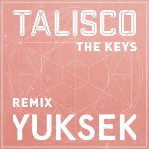 The Keys - Yuksek Remix