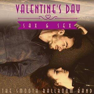 Valentine's Day Sax & Sex