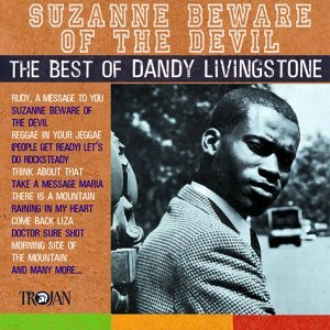Suzanne Beware of the Devil - The Best of Dandy Livingstone