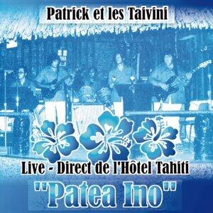 Patrick Et Les Taivini - Patea Ino - Live