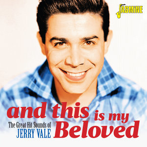 And This Is My Beloved (The Great Hit Sounds of Jerry Vale)