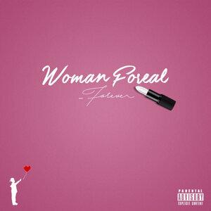 Woman Foreal