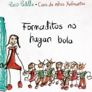 Formaditos No Hagan Bola (feat. Coro de Niños Xaliscantos)