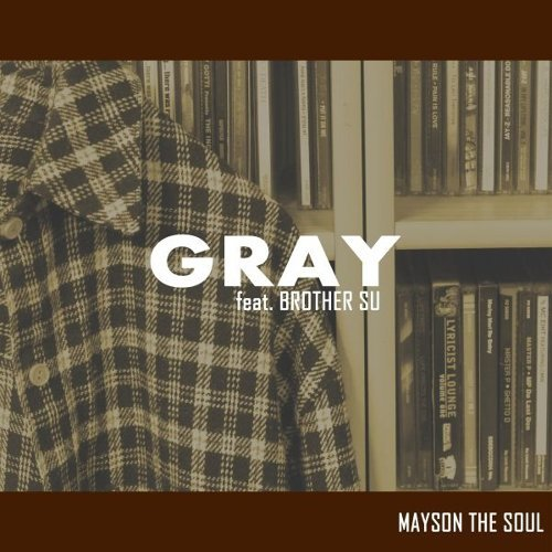Gray (Feat. 브라더수)