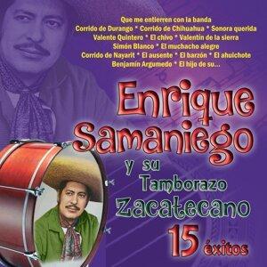 Enrique Samaniego y Su Tamborazo Zacatecano - 15 Éxitos