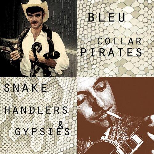 Snake Handlers & Gypsies