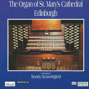 The Organ of St. Mary's Cathedral Edinburgh