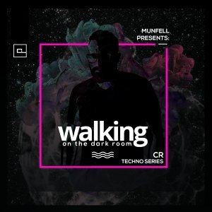 Walking on the Dark Room - CR Techno Series
