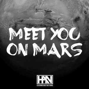 Meet You on Mars (feat. Great Big Things)