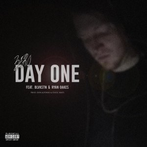 Day One (feat. Blvkstn & Ryan Oakes)