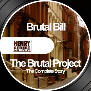 The Brutal Project - The Complete Story