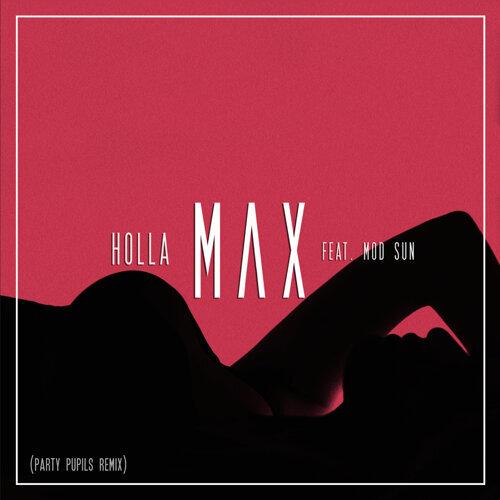 Holla - Party Pupils Remix