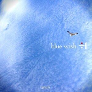 blue wish (blue wish)