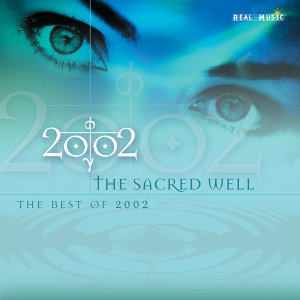 The Sacred Well - The Best of 2002