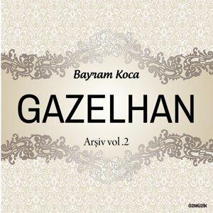 Gazelhan Arşiv, Vol. 2