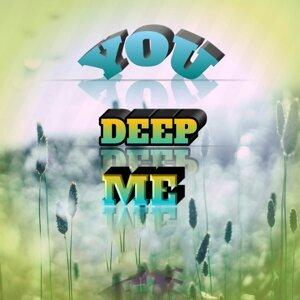 You Deep Me