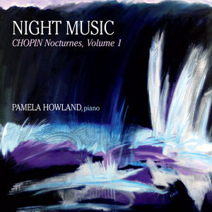 Night Music: Chopin Nocturnes #1-10, Vol. 1