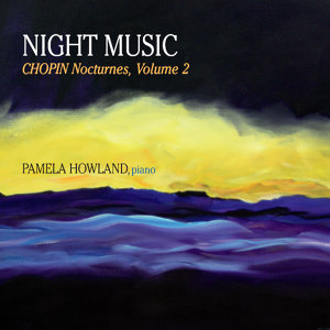 Night Music: Chopin Nocturnes, Vol. 2