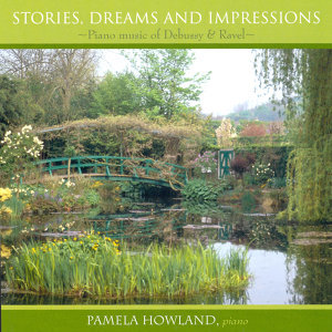 Stories, Dreams and Impressions: Piano Music of Debussy & Ravel