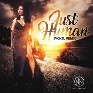 Just Human (JackEL Remix)