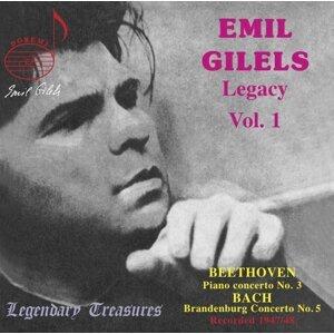 Emil Gilels Legacy, Vol. 1: Beethoven & Bach