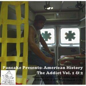 American History the Addict, Vol. 1 & 2 (Pancake Presents)