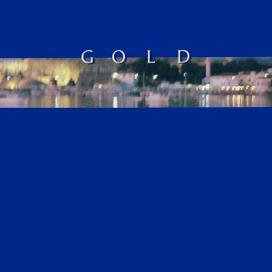 Gold - 2017 Remastered