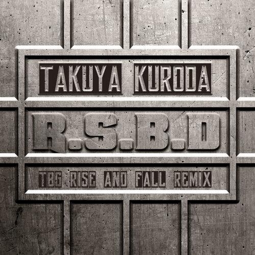 R.S.B.D - TBG Rise And Fall Remix