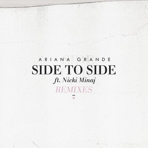 Side To Side - Remixes