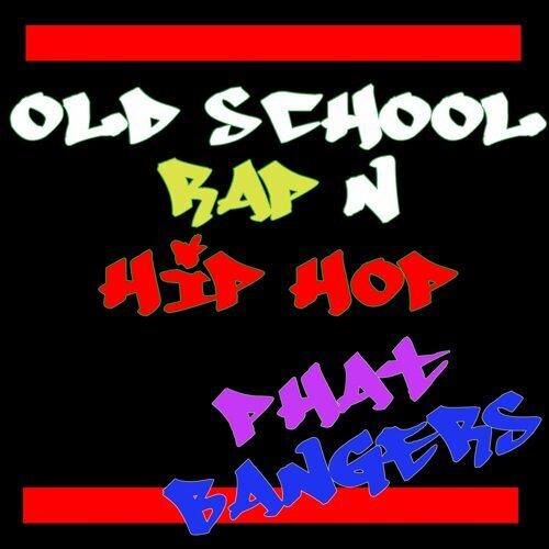 Various Artists - Old School Rap n Hip Hop Phat Bangers - KKBOX
