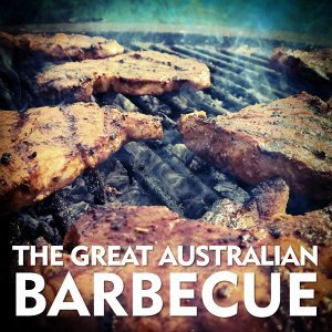 The Great Australlan Barbecue