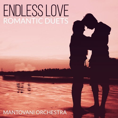 Endless Love - Romantic Duets