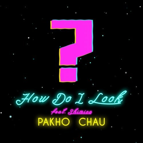 How Do I Look - feat. Shimica